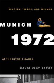 Munich 1972 by David Clay Large