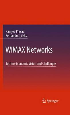 WiMAX Networks by Ramjee Prasad
