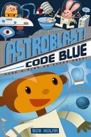 Astroblast Code Blue by Bob Kolar image