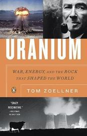 Uranium by Tom Zoellner image