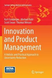 Innovation and Product Management by Kurt Gaubinger