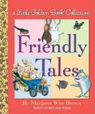 LGB Collection: Friendly Tales by Golden Books