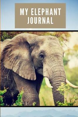 My Elephant Journal by River Press