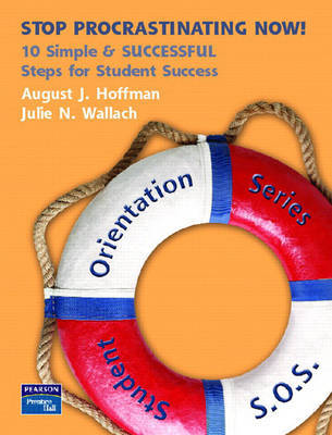 Stop Procrastination Now! 10 Simple and SUCCESSFUL Steps for Student Success by August John Hoffman image