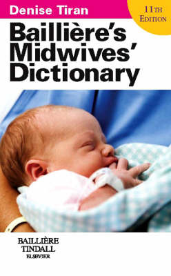 Bailliere's Midwives' Dictionary: Main - No IE by Denise Tiran image