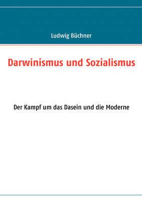 Darwinismus Und Sozialismus by Ludwig Buchner image