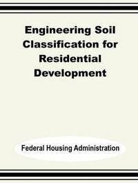 Engineering Soil Classification for Residential Development by Federal Housing Administration