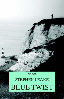Blue Twist by Stephen Leake