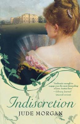 Indiscretion by Jude Morgan