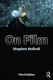 On Film by Stephen Mulhall