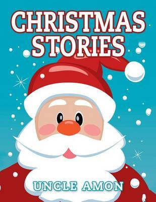 Christmas Stories: Cute Christmas Stories, Christmas Jokes, and Coloring Book by Uncle Amon image