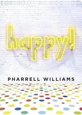 Happy by Pharrell Williams