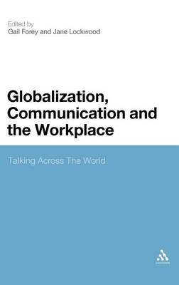 Globalization, Communication and the Workplace