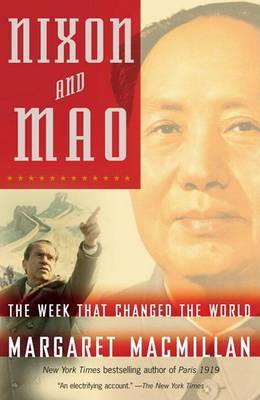 Nixon and Mao by Margaret MacMillan image
