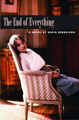 The End of Everything by David Bergelson image