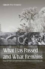 What Has Passed and What Remains image