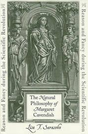 The Natural Philosophy of Margaret Cavendish by Lisa T. Sarasohn image