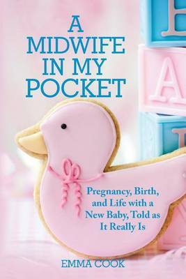 A Midwife in My Pocket by Emma Cook image