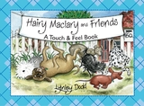 Hairy Maclary And Friends: Touch And Feel Book by Dame Lynley Dodd