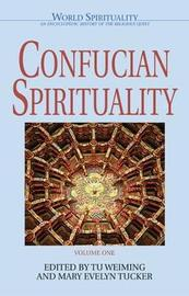 Confucian Spirituality: Volume One image