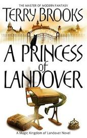 A Princess of Landover (Magic Kingdom of Landover #6) by Terry Brooks