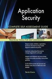 Application Security Complete Self-Assessment Guide by Gerardus Blokdyk image