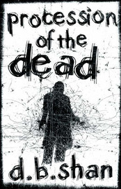 Procession of the Dead (The City Trilogy #1) by Darren Shan image