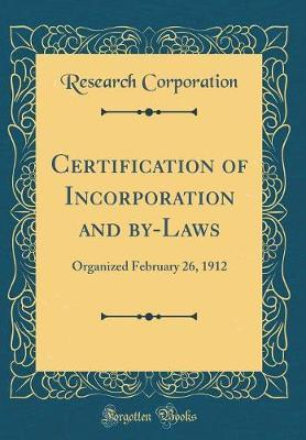 Certification of Incorporation and By-Laws by Research Corporation