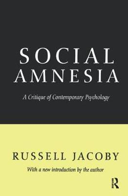Social Amnesia by Russell Jacoby