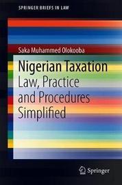 Nigerian Taxation by Saka Muhammed Olokooba