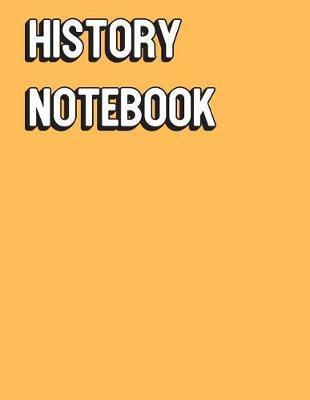 History Notebook by Janice H McKlansky Publishing