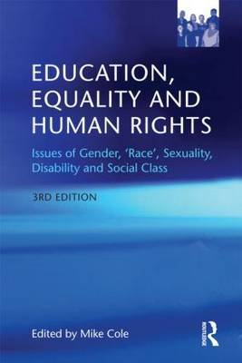 Education Equality and Human Rights: Issues of Gender, 'Race', Sexuality, Disability and Social Class image