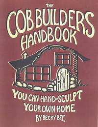 The Cob Builders Handbook by Becky Bee image