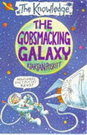 The Gobsmacking Galaxy by Kjartan Poskitt image