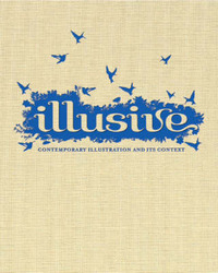 Illusive: Contemporary Illustration and Its Context image