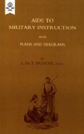 Aide to Military Instruction 1884 by L.De T. Prevost image