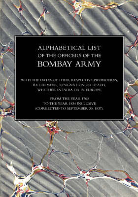 Alphabetical List of the Officers of the Indian Army 1760 to the Year 1834 Bombay. image