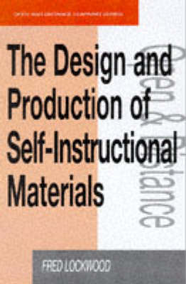 The Design and Production of Self-instructional Materials by Fred Lockwood image