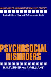 Psychosocial Disorders by Rodney M. Turner