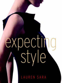 Expecting Style by Sara Lauren image