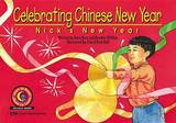Celebrating Chinese New Year by Rosa Drew