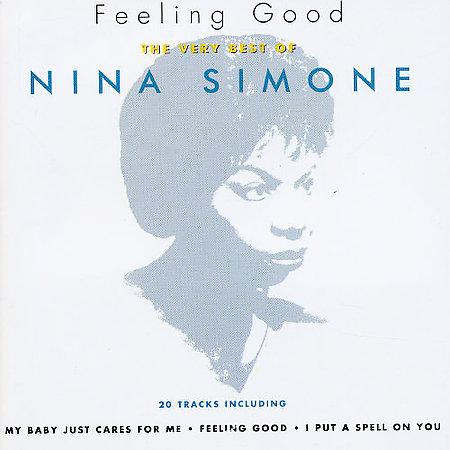 Feeling Good: Very Best Of by Nina Simone
