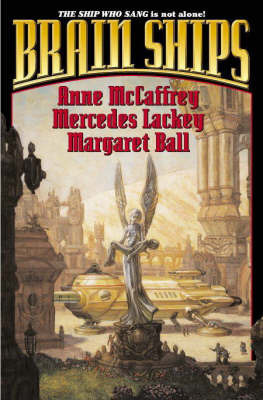Brain Ships by Anne McCaffrey