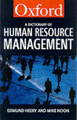 A Dictionary of Human Resource Management by Edmund Heery