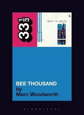 Guided by Voices Bee Thousand by Marc Woodworth image