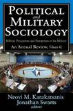 Political and Military Sociology: Military Perceptions and Perceptions of the Military: Volume 42: An Annual Review