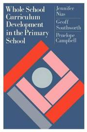 Whole School Curriculum Development in the Primary School by Jennifer Nias image