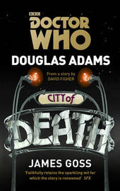 Doctor Who: City of Death by Douglas Adams