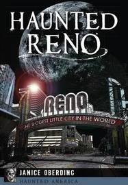 Haunted Reno by Janice Oberding
