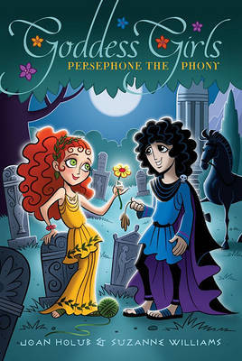 Persephone the Phony by Joan Holub image